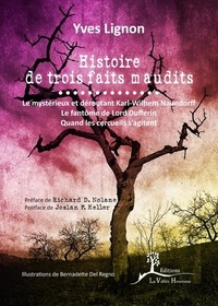 Histoire de trois faits maudit - Yves Lignon |