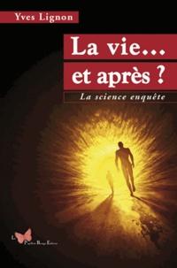 La vie... et après ? - La science enquête.pdf