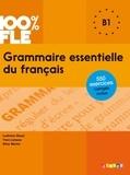 Yves Loiseau et Ludivine Glaud - Grammaire essentielle du français niveau B1  - Ebook.