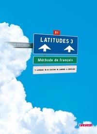 Latitudes 3- Méthode de français B1 - Yves Loiseau | Showmesound.org