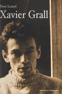 Yves Loisel - Xavier Grall.