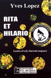 Yves Lopez - Rita et Hilario - Genêts d'exil, Durruti toujours.