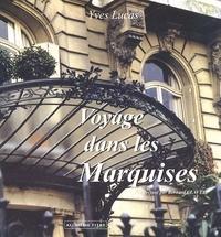 Voyage dans les marquises - Yves Lucas |
