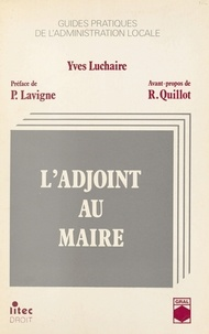 Yves Luchaire - L'adjoint au maire.