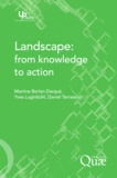 Yves Luginbühl et Daniel Terrasson - Landscape: from knowledge to action.
