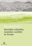 Yves Luginbühl - Nouvelles urbanités, nouvelles ruralités en Europe.