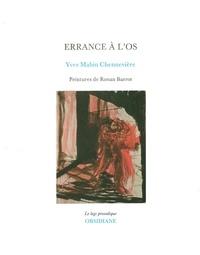 Yves Mabin Chennevière - Errance à l'os.