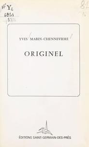Yves Mabin Chennevière - Originel.