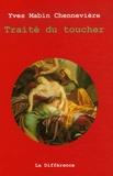 Yves Mabin Chennevière - Traité du toucher - Toccata pour un temps réel.