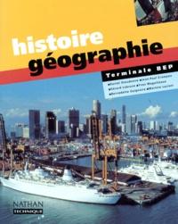 Yves Magotteaux et  Collectif - Histoire-géographie, terminale BEP.