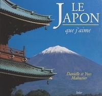 Yves Mahuzier et Danielle Mahuzier - Le Japon que j'aime.