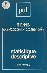 Yves Mainguy et Maurice Duverger - Statistique descriptive.