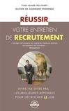 Yves Maire du Poset et Olivier de Clermont-Tonnerre - Réussir votre entretien de recrutement.