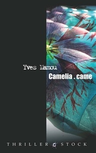 Yves Mamou - Camélia.came.