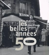 Yves Manciet et Jean-Claude Carrière - Les belles années 50.