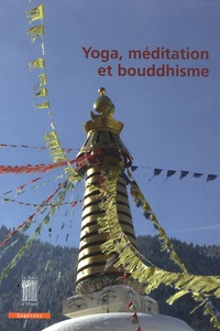 Yves Mangeard et Tara Michaël - Yoga, méditation et bouddhisme.