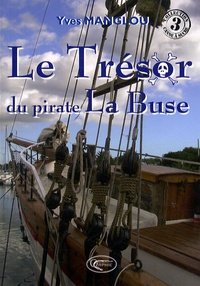 Yves Manglou - Le trésor du pirate La Buse.