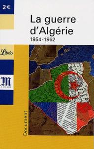 Yves-Marc Ajchenbaum - La guerre d'Algérie - 1954-1962.