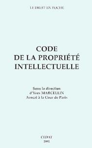 Yves Marcellin et  Collectif - Code de la propriété intellectuelle.