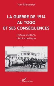 Museedechatilloncoligny.fr La guerre de 1914 au Togo et ses conséquences - Histoire militaire, histoire politique Image
