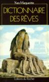 Yves Margueritte - Dictionnaire des rêves.