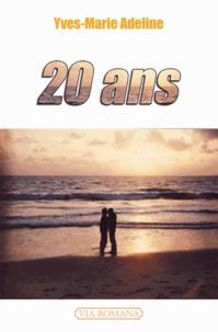 Yves-Marie Adeline - 20 ans.