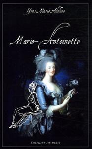 Yves-Marie Adeline - Marie-Antoinette.