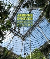 Yves-Marie Allain et Brice Duthion - Jardins d'hiver, jardins divers.