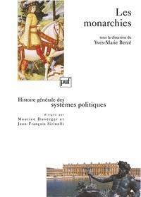 Yves-Marie Bercé et Guy Antonetti - Les monarchies.