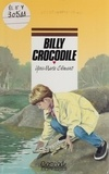 Yves-Marie Clément - Billy Crocodile.