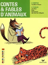 Yves-Marie Clément et Jean Muzi - Contes et fables d'animaux CE2.