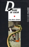 Yves-Marie Clément - Drame de coeur.