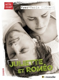 Yves-Marie Clément - Juliette et Roméo.