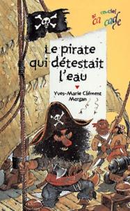 Yves-Marie Clément et  Morgan - .
