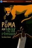 Yves-Marie Clément - Le puma aux yeux d'émeraude.