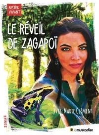 Yves-Marie Clément - Le réveil de Zagapoï.