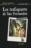 Yves-Marie Clément - Les trafiquants de San Fernandez.