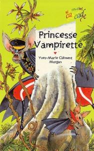 Yves-Marie Clément et  Morgan - Princesse Vampirette.