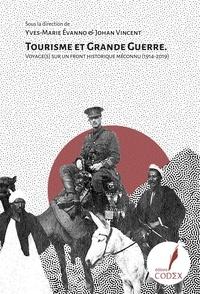Meilleur livre audio à télécharger Tourisme et Grande Guerre  - Voyage(s) sur un front historique méconnu (1914-2019) ePub MOBI CHM par Yves-Marie Evanno, Johan Vincent