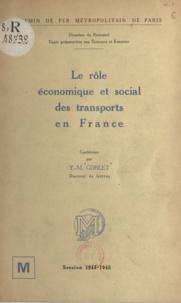 Yves-Marie Goblet - Le rôle économique et social des transports en France.