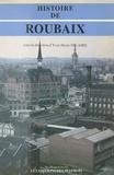 Yves-Marie Hilaire - Histoire de Roubaix.