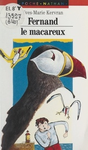 Yves-Marie Kervran et Robert Scouvart - Fernand le macareux.