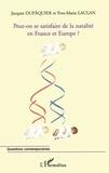 Yves-Marie Laulan et Jacques Dupâquier - Peut-on se satisfaire de la natalité en France et en Europe?.