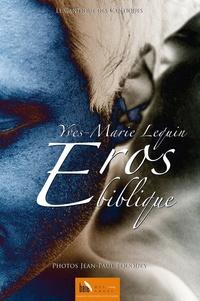 Yves-Marie Lequin - Eros biblique - Le Cantique des Cantiques.