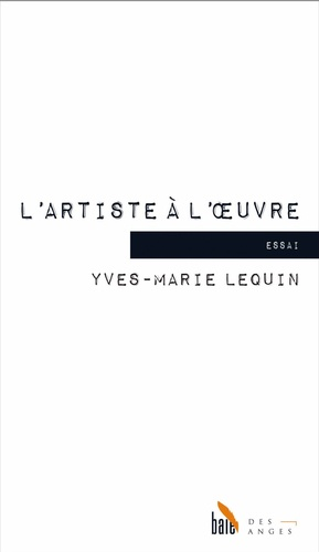 Yves-Marie Lequin - L'artiste à l'oeuvre - La poétique d'Aristote.