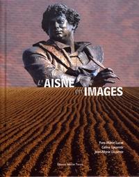 Yves-Marie Lucot et Céline Lecomte - L'Aisne en images.