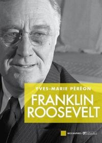 Yves-Marie Péréon - Franklin D Roosevelt.