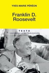 Yves-Marie Péréon - Franklin D. Roosevelt.