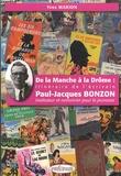 Yves Marion - De la Manche à la Drôme : itinéraire de l'écrivain Paul-Jacques Bonzon - Instituteur et romancier pour la jeunesse.