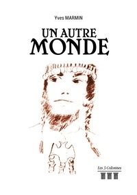Yves Marmin - Un autre monde.